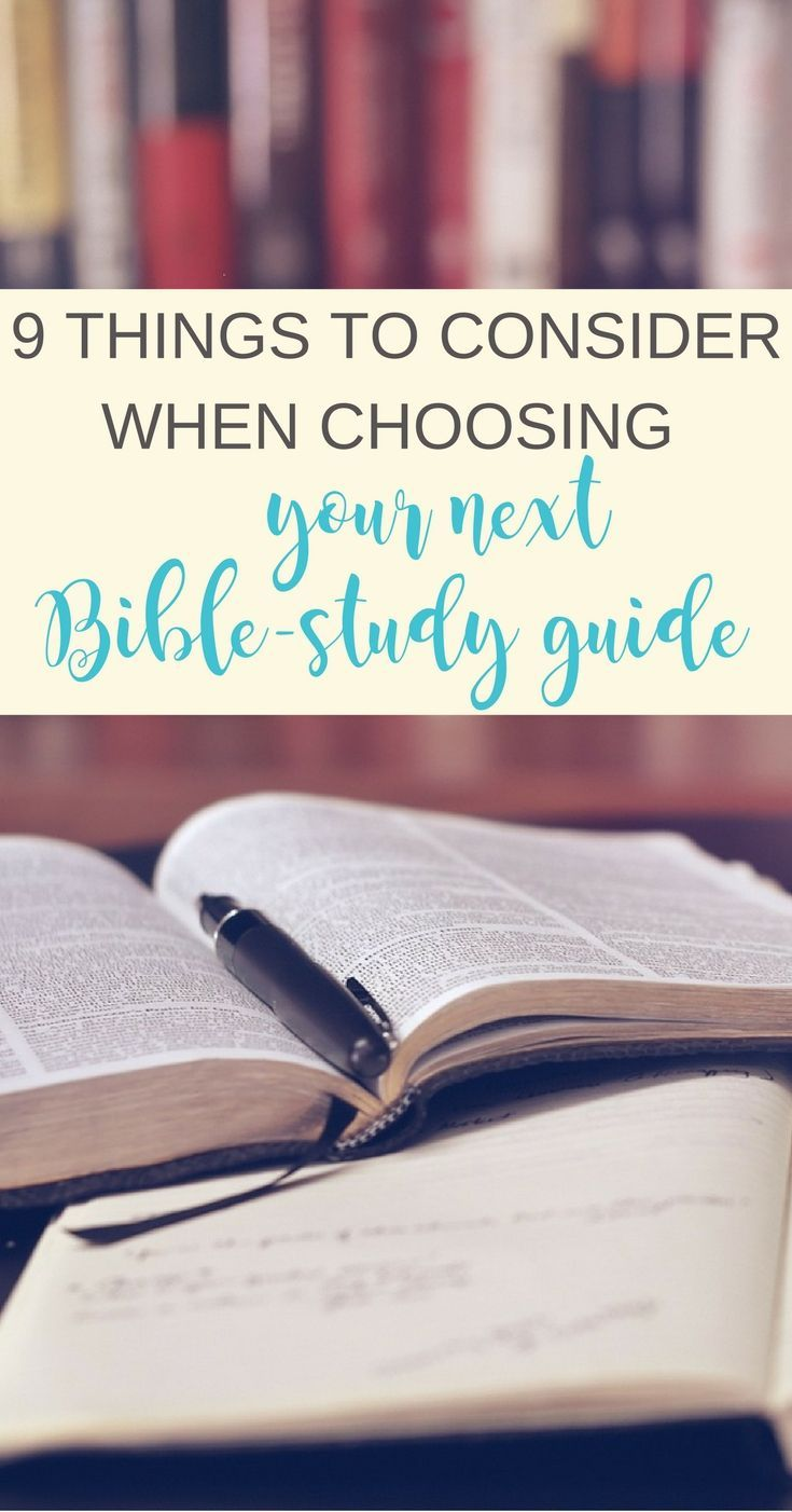 Looking for your next Bible-study guide? Consider these nine questions as you search. | Scripture Confident Living