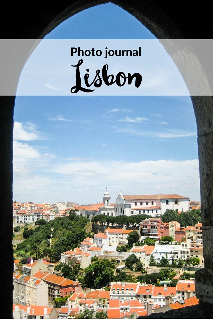 Photo journal - Lisbon, Portugal - a visual journey of a trip to Lisbon with…