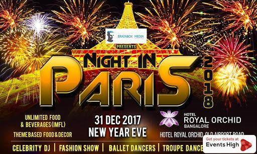 Night In Paris 2018 In Bangalore New Years Party Newyear Party