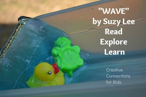 """Wave"" by Suzy Lee is a great book for summer; with activities to extend the learning ~ Creative Connections for Kids"