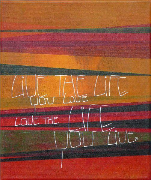 Lies van Acker - Live the Life www.kalligrafie.nl