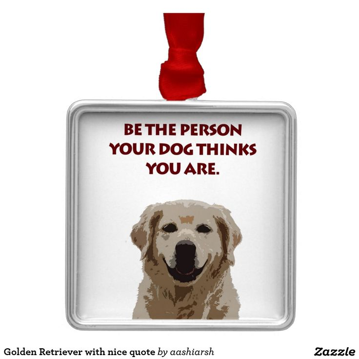 #Golden #Retriever with nice quote Metal #Ornament #animal #dog #pet #doggie