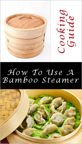 How to use and care for a bamboo steamer // we just brought one of these home, so this is really handy! - JW