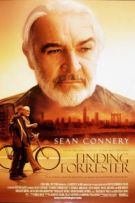 """Finding Forrester (2000) -- My favorite film of all time hands down. It's cinematic perfection. Mike Rich's script is humbling in its brilliance, and Gus Van Sant proves that he's not just an """"action"""" director. Combine that with the mind-blowing performance of Rob Brown, who at the time was an UNKNOWN with no formal training; Sean Connery at his best, F. Murray Abraham expertly playing a despicable foil, I could go on and on. SEE it!"""