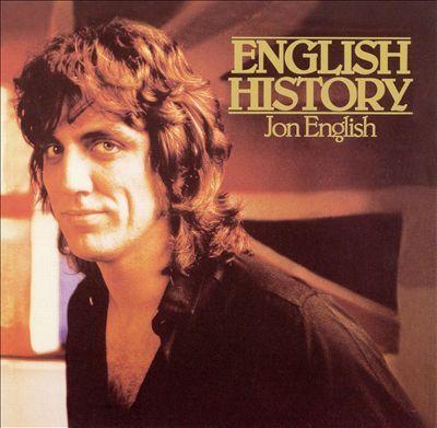 Jon English <3 | English History