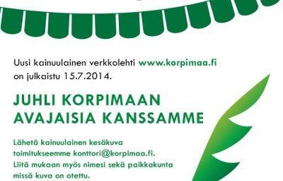 juhli korpimaan avajaisia kanssamme - www.korpimaa.fi