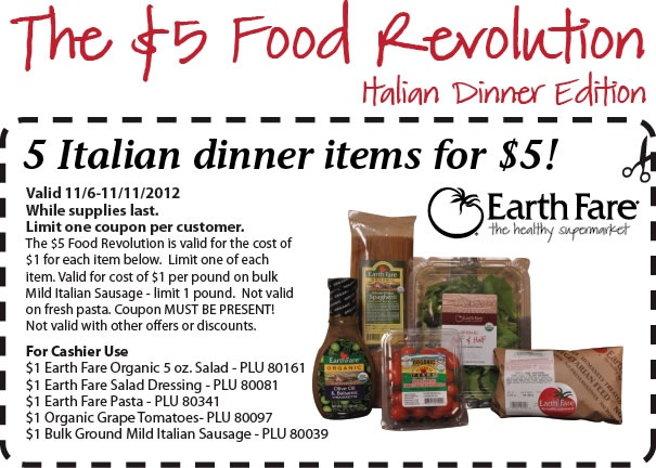 5 Italian Dinner Items for $5! Can't beat that!  http://images.earthfare-email.com/clients/EarthFare2092/InLine/11_6_FRItalian.jpg