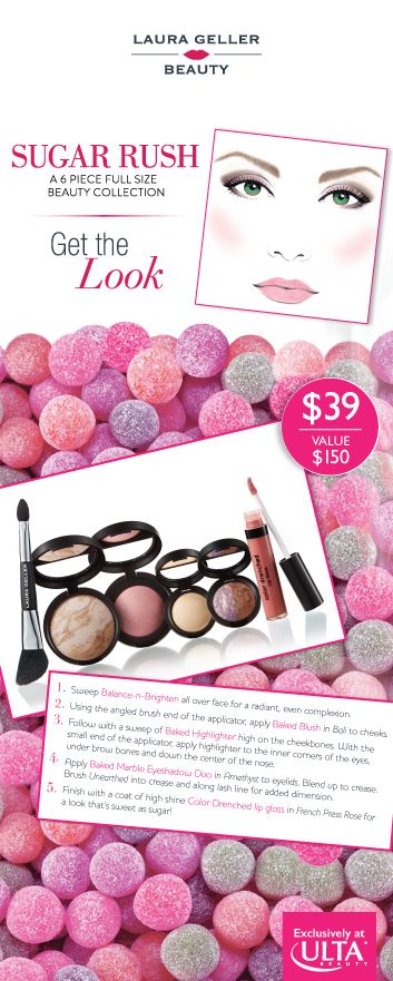 Sweeten up your look with @Laura Geller Beauty's Sugar Rush 6 pc Collection. Available only at ULTA!