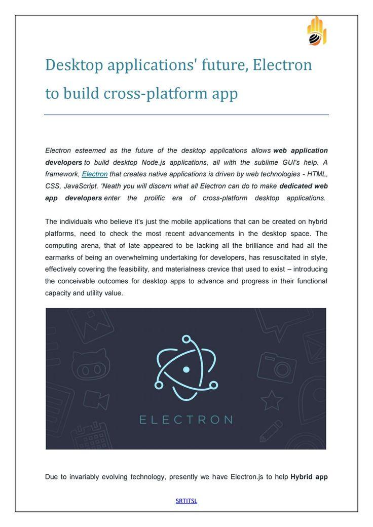 Desktop applications future electron to build cross platform app