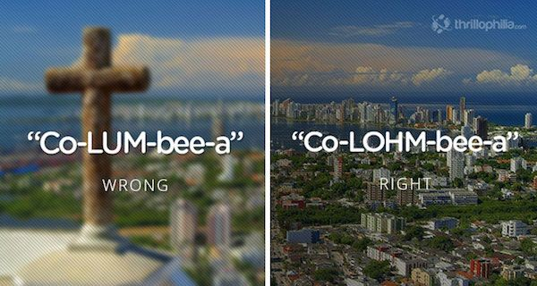 You've Been Saying These Country And City Names Wrong Your Whole Life (Photos)