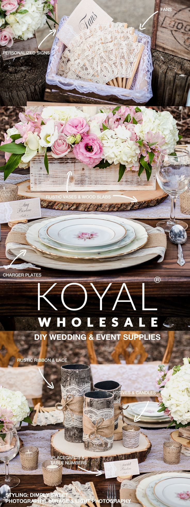 Wholesale rustic wedding supplies, event centerpieces and floral decorations on sale FREE SHIPPING on $99+  Koyal Wholesale is the destination for DIY brides, event planners, and florists looking for rustic shabby chic wholesale wedding and event supplies, ideas, and decorations  Vases, votives, chargers, table linens, branches, table centerpieces, and more!