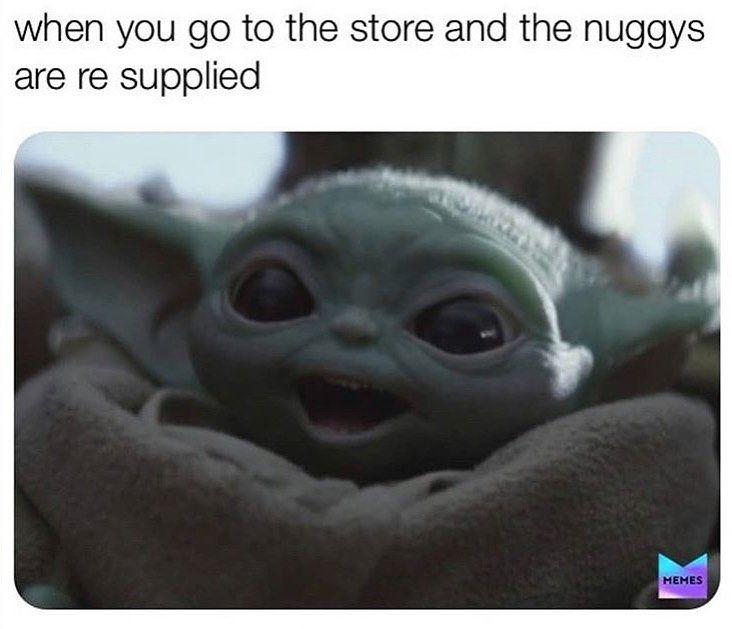 Baby Yoda On Instagram Chicky Nuggies Are The Best Snack Follow Babyyoda Dailyy Like Comment Share Yoda Meme Yoda Memes