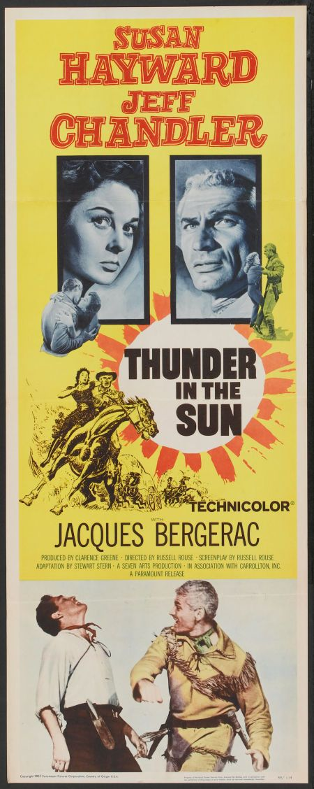 Thunder in the Sun (1959) Stars: Susan Hayward, Jeff Chandler, Jacques Bergerac, Blanche Yurka, Carl Esmond ~ Director: Russell Rouse