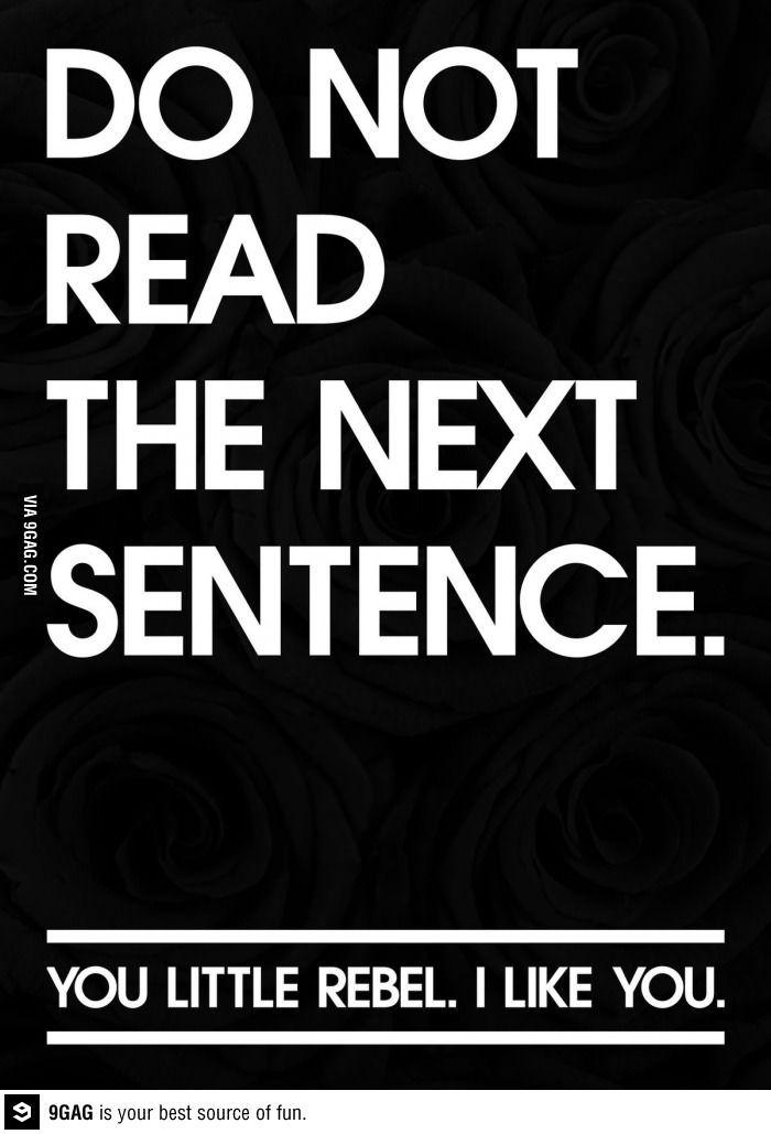 Do not read the next sentence.