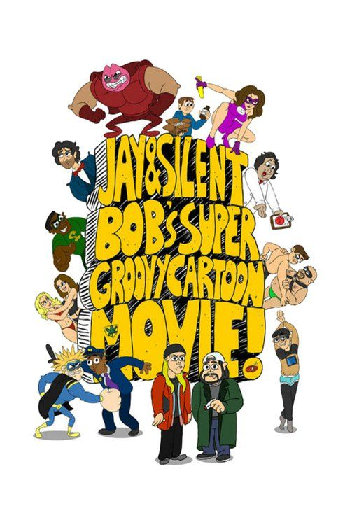 Watch->> Jay And Silent Bob's Super Groovy Cartoon Movie 2013 Full - Movie Online
