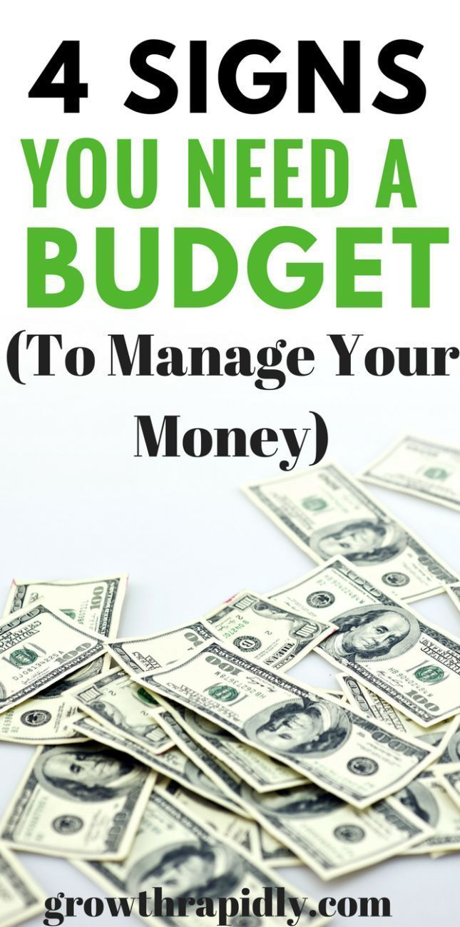 Money Management Is Not Easy But If You See Yourself Struggling To Pay Your Bills On Time Or Always In Debt This Could Be A Sign That Need Budget
