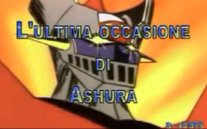 MAZINGA Z - episodio 39 - Ultima Occasione Di Ashura