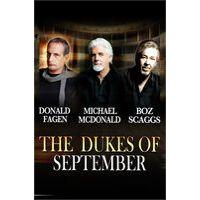The Dukes of September Live by Boz Scaggs, Donald Fagen & Michael McDonald