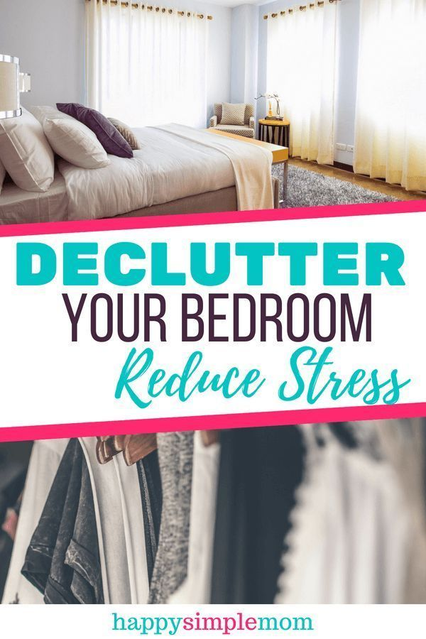 A complete guide on how to declutter your bedroom you can - How to declutter your bedroom fast ...