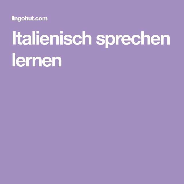Italienisch sprechen lernen
