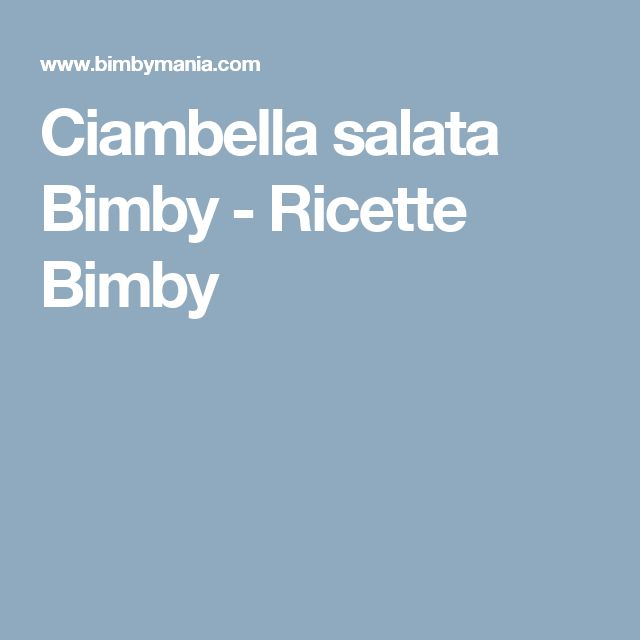 Ciambella salata Bimby - Ricette Bimby