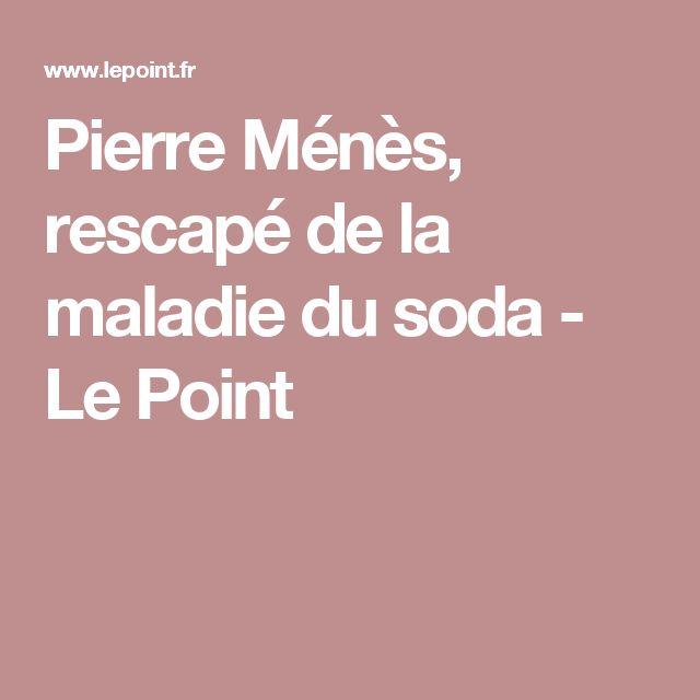 Pierre Ménès, rescapé de la maladie du soda - Le Point