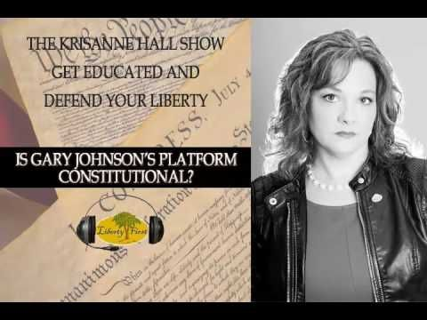 Is Gary Johnson's Platform Constitutional? | The KrisAnne Hall Show Aug. 22nd 2016 - YouTube