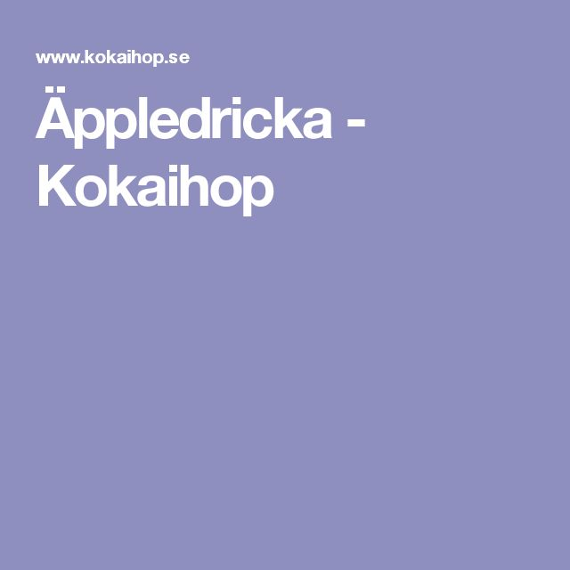 Äppledricka - Kokaihop