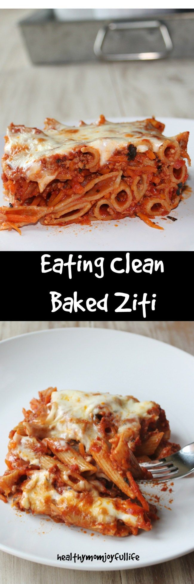 Baked Ziti- Eating Clean for the family-Healthy Mom Joyful Life