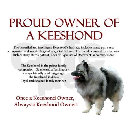 Keeshond - Proud Owner - Mousepad on CafePress.com