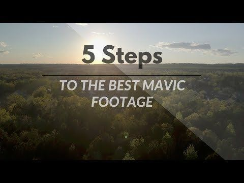 5 steps to the BEST cinematic footage - DJI Mavic Pro - YouTube