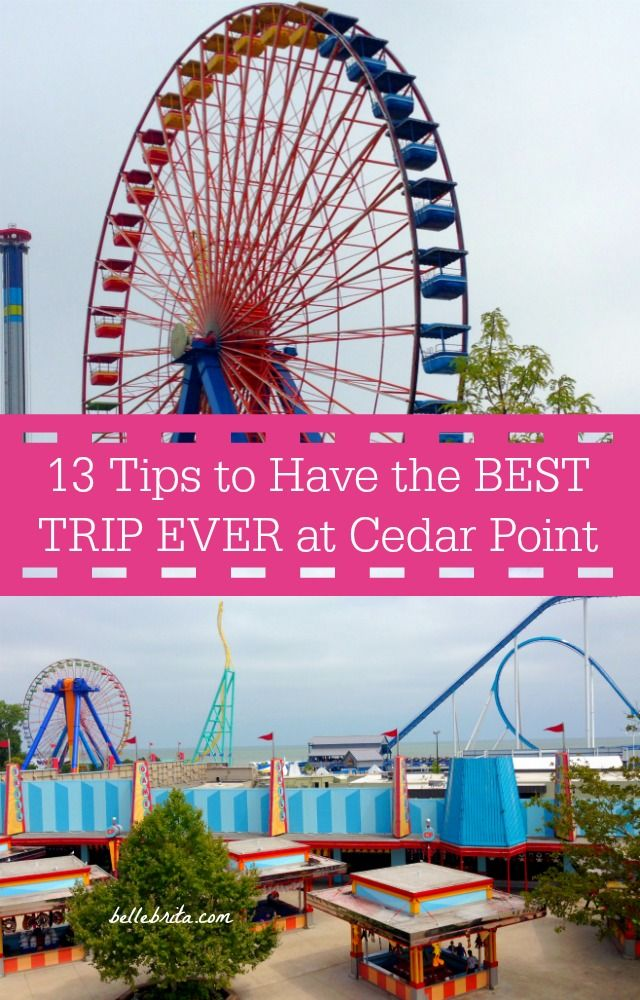 Prepare for your Cedar Point vacation with these 13 tips! | Belle Brita