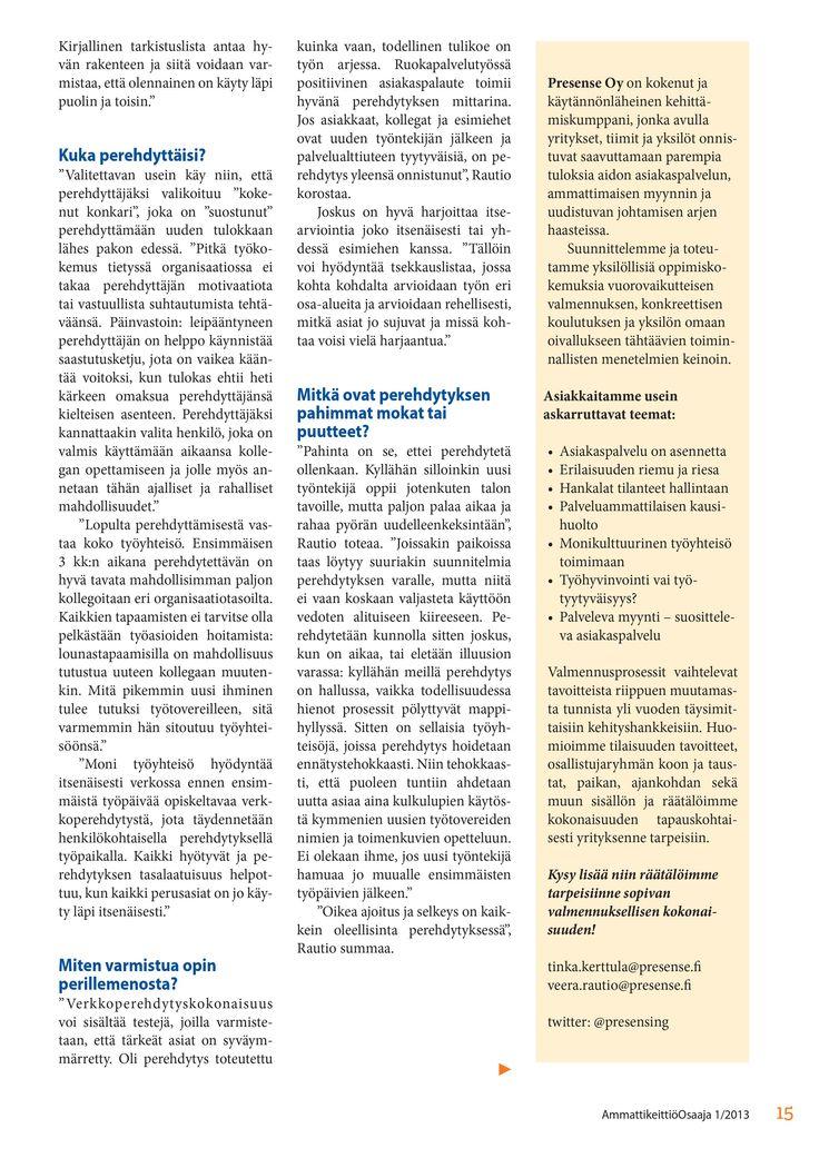 Kuinka asiakaspalvelu rakentuu sisään työyhteisön toimintakulttuuriin?  sivu 2/3