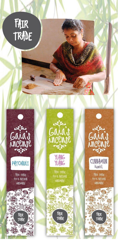 De wieroken van Gaias Incense zijn handgemaakt, natuurlijk en Fair Trade. Ze worden met liefde gemaakt door een groep vrouwen uit een achterstandsgebied in het Zuiden van India. De vrouwen ontvangen hiervoor een eerlijk loon.