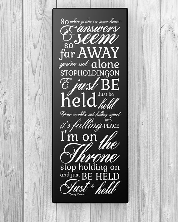 Christian subway sign - Just be held by Casting Crowns ...