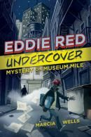 Eddie Red Undercover: Mystery on Museum Mile Book Poster Image