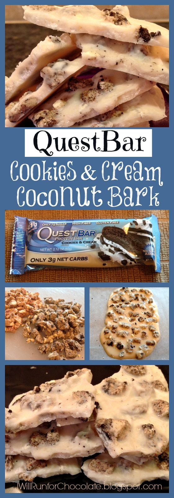 Quest Bar Cookies & Cream Coconut Bark * A healthy recipe for the brand new Quest bar flavor! * IWillRunForChocolate. blogspot.com