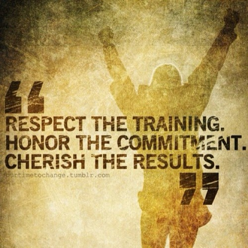 56 Best Respect Quotes With Images You Must See: Respect The Training. Honor The Commitment. Cherish The