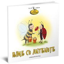 Rime cu animalute-Lucia Muntean; Varsta:2-4 ani; Cartea te invită să descoperi universul gâzelor şi să afli care sunt lucrurile pe care cei mici, dar şi cei mari, le pot învăţa de la furnici, de la albine sau chiar şi de la cărăbuşi. Şi pentru ca experienţa celor mai mici cititori ai noştri să fie cât mai interesantă