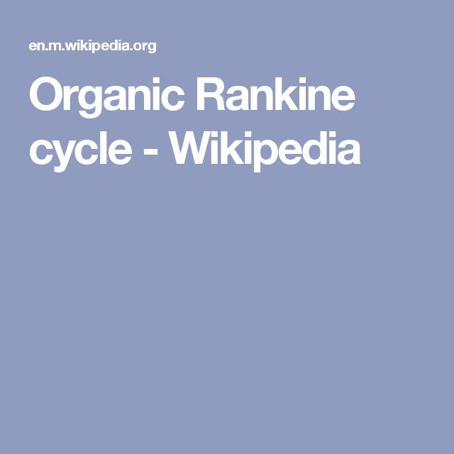 Organic Rankine cycle - Wikipedia