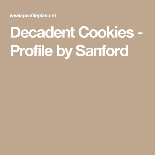 Decadent Cookies - Profile by Sanford