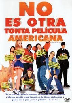 Ver película No es otra tonta pelicula americana online latino 2001 gratis VK…