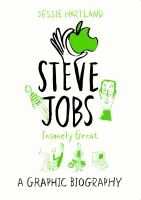 Steve Jobs: Insanely Great - Jessie Hartland
