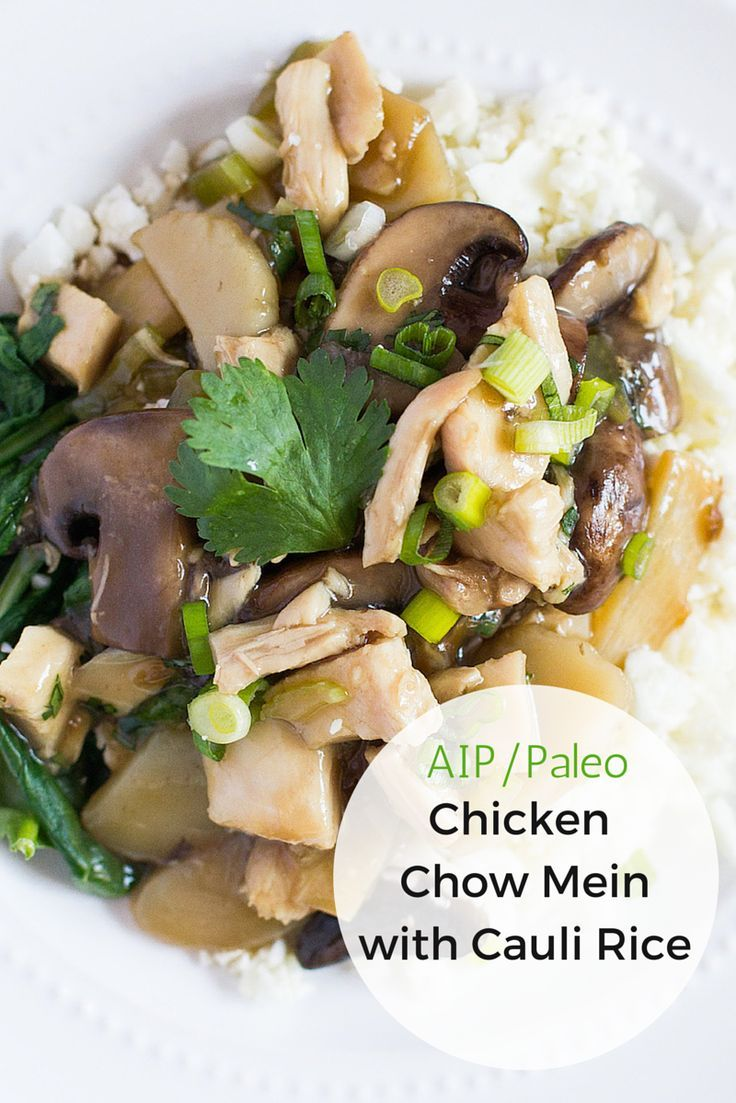 AIP & Paleo Chicken Chow Mein with Cauli Rice: love this healthy modern twist on a classic! (nut-free too)