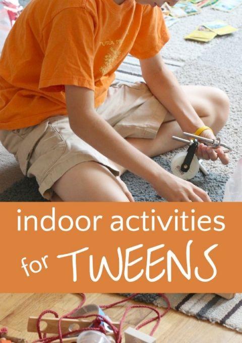 Fun indoor activities for tweens when they are stuck inside.