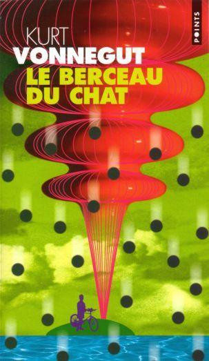 LIVRE : Kurt Vonnegut, Le Berceau du Chat