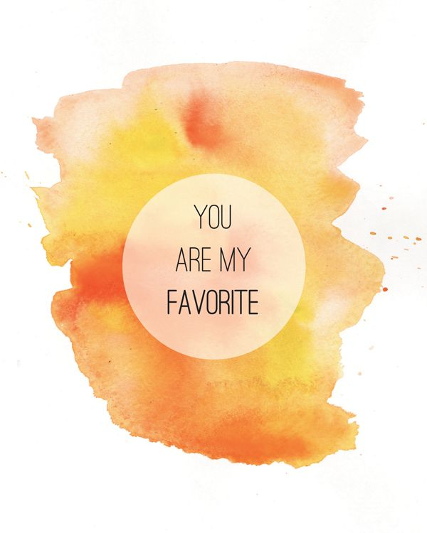 Love Notes //  You are my favorite