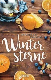 Cover von Wintersterne von Isabelle Broom aus dem Diana Verlag