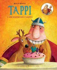 Tappi i urodzinowe ciasto-Mortka Marcin