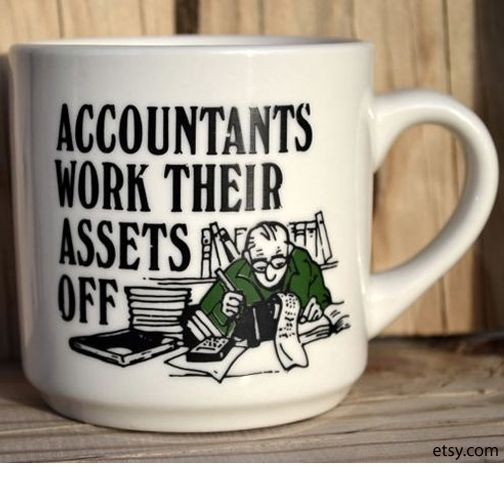 #Accounting #Jokes #Coffee #Assets ;)